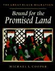 BOUND FOR THE PROMISED LAND by Michael L. Cooper