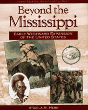 BEYOND THE MISSISSIPPI by Angela M. Herb
