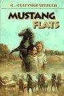 MUSTANG FLATS by G. Clifton Wisler