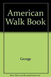 THE AMERICAN WALK BOOK by Jean Craighead George