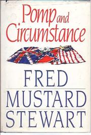 POMP AND CIRCUMSTANCE by Fred Mustard Stewart