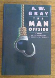 THE MAN OFFSIDE by A.W. Gray
