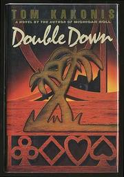 DOUBLE DOWN by Tom Kakonis