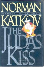 THE JUDAS KISS by Norman Katkov