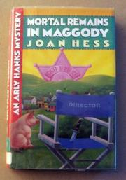 MORTAL REMAINS IN MAGGODY by Joan Hess