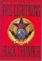 RED LIGHTNING, BLACK THUNDER by Jimmie H. Butler