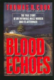BLOOD ECHOES by Thomas H. Cook
