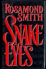 SNAKE EYES by Rosamond Smith