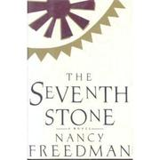 THE SEVENTH STONE by Nancy Freedman