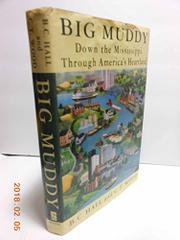 BIG MUDDY by B.C. Hall