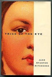 TRICK OF THE EYE by Jane Stanton Hitchcock