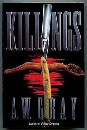 KILLINGS by A.W. Gray