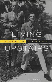 LIVING UPSTAIRS by Joseph Hansen