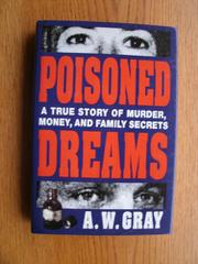 POISONED DREAMS by A.W. Gray