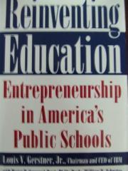 REINVENTING EDUCATION by Jr. Gerstner
