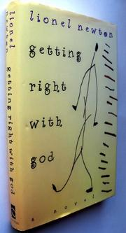 GETTING RIGHT WITH GOD by Lionel Newton