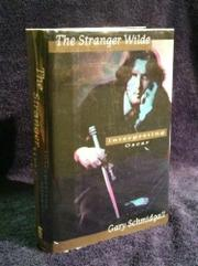 THE STRANGER WILDE by Gary Schmidgall