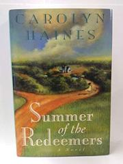 SUMMER OF THE REDEEMERS by Carolyn Haines