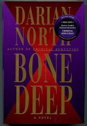 BONE DEEP by Darian North