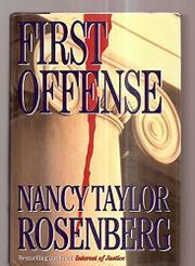 FIRST OFFENSE by Nancy Taylor Rosenberg