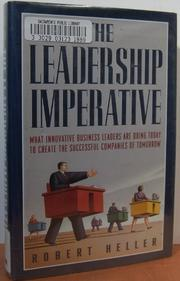 THE LEADERSHIP IMPERATIVE by Robert Heller