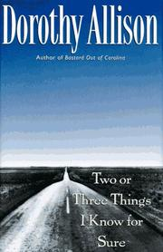 Book Cover for TWO OR THREE THINGS I KNOW FOR SURE