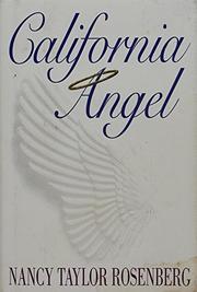 CALIFORNIA ANGEL by Nancy Taylor Rosenberg