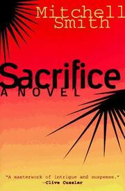 SACRIFICE by Mitchell Smith