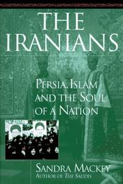 THE IRANIANS by Sandra Mackey