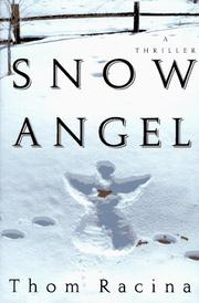 SNOW ANGEL by Thom Racina