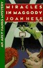 MIRACLES IN MAGGODY by Joan Hess