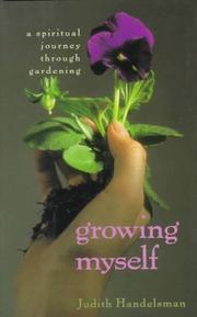 GROWING MYSELF by Judith Handelsman