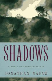 SHADOWS by Jonathan Nasaw