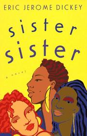 SISTER, SISTER by Eric Jerome Dickey