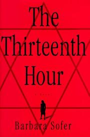 THE THIRTEENTH HOUR by Barbara Sofer