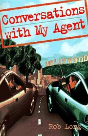 CONVERSATIONS WITH MY AGENT by Rob Long