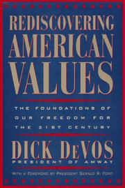 REDISCOVERING AMERICAN VALUES by Dick DeVos