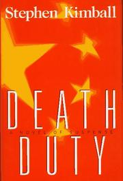 DEATH DUTY by Stephen Kimball