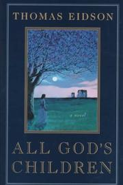 ALL GOD'S CHILDREN by Thomas Eidson