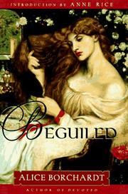 BEGUILED by Alice Borchardt