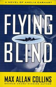 FLYING BLIND by Max Allan Collins
