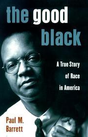 THE GOOD BLACK by Paul M. Barrett