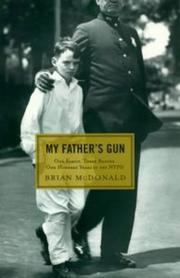 MY FATHER'S GUN by Brian McDonald