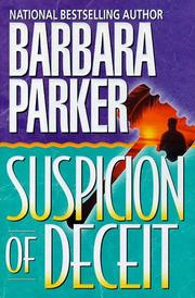 SUSPICION OF DECEIT by Barbara Parker