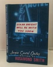 STARR BRIGHT WILL BE WITH YOU SOON by Rosamond Smith