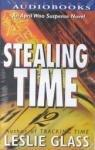 STEALING TIME by Leslie Glass