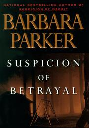 SUSPICION OF BETRAYAL by Barbara Parker