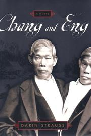 CHANG AND ENG by Darin Strauss