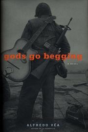 GODS GO BEGGING by Alfredo Véa