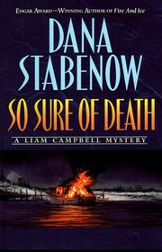 SO SURE OF DEATH by Dana Stabenow